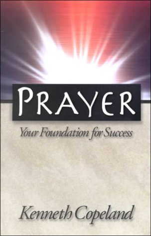 9781577941552: Prayer: Your Foundation for Success