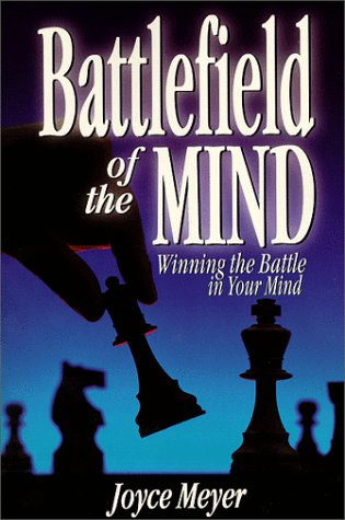 9781577941699: Battlefield of the Mind: How to Win the War in Your Mind