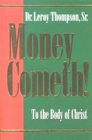 9781577941866: Money Cometh: To the Body of Christ
