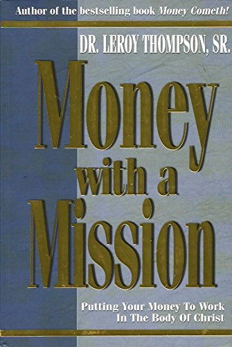 Money With A Mission: THOMPSON LEROY