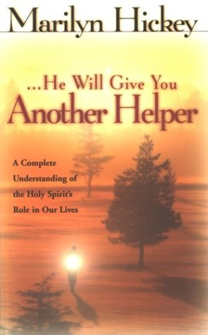 He Will Give You Another Helper (John: Hickey, Marilyn