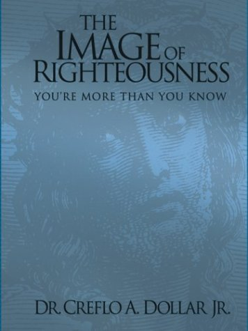 9781577944539: The Image of Righteousness: You're More Than You Know