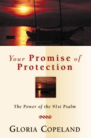 9781577944836: Your Promise of Protection: The Power of the 91st Psalm
