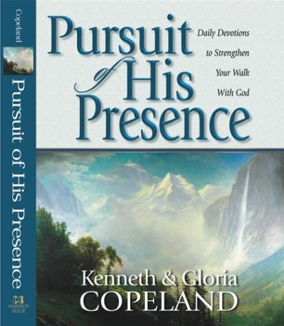 9781577944843: Pursuit of His Presence: Daily Devotions to Strengthen Your Walk with God