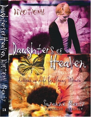 9781577945604: Daughters of Heaven Devotional: Lessons in Life for Young Women