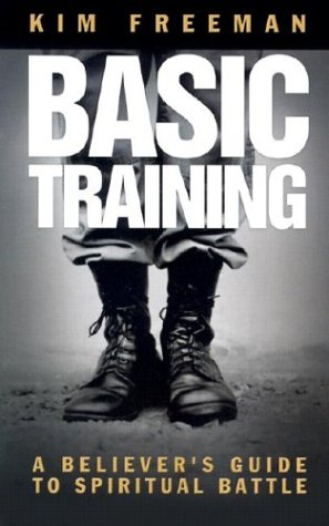 9781577945758: Basic Training: A Believer's Guide to Spiritual Battle