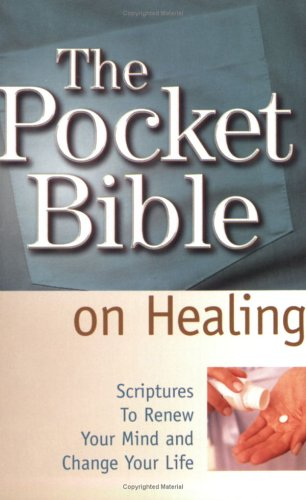Healing (Pocket Bible) (1577945913) by Harrison House