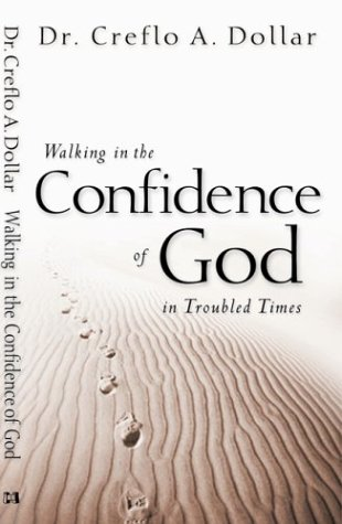 9781577946212: Walking in the Confidence of God in Troubled Times