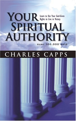 9781577946687: Your Spiritual Authority: Learn to Use Your God-Given Rights to Live in Victory