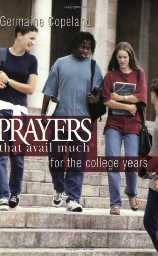 9781577947165: Prayers That Avail Much for the College Years