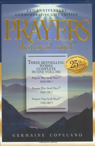 9781577947523: Prayers That Avail Much, 25th Anniversary Commemorative Gift Edition