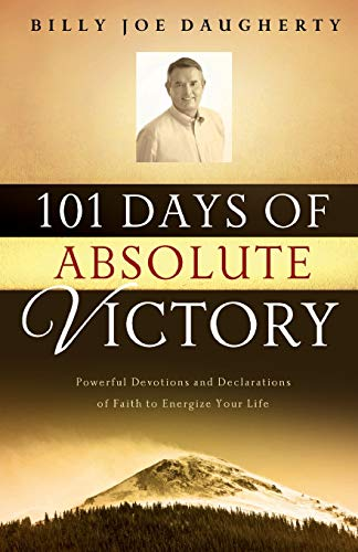 9781577948209: 101 Days of Absolute Victory