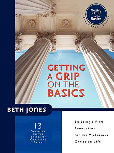 Getting a Grip on the Basics: Jones, Beth