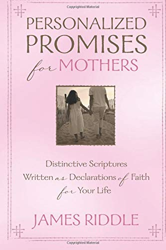 9781577948759: Personalized Promises for Mothers: Distinctive Scriptures Written As a Declaration of Faith for Your Life (Personal Promises)