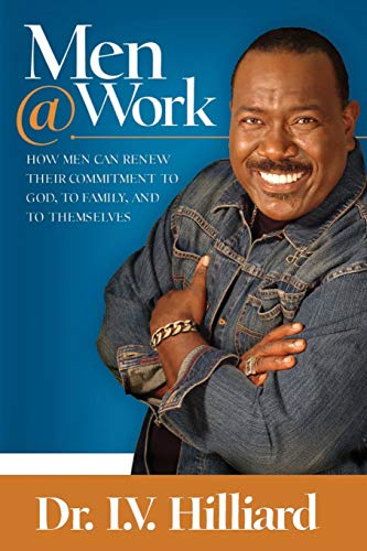 9781577949732: Men@work(paperback): How Men Can Renew Their Commitments to God, to Family, and to Themselves