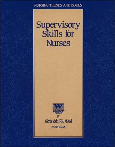 9781578010363: Supervisory Skills for Nurses (Nursing CEU Course)