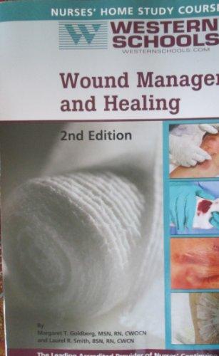 Wound Management and Healing (Nurses' Home Study: Margaret T Goldberg,