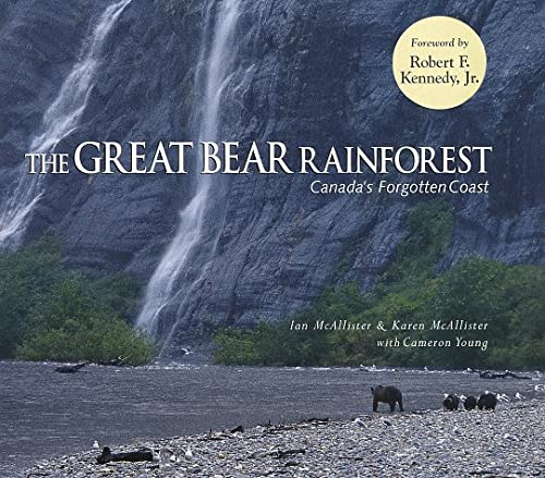 9781578050116: The Great Bear Rainforest: Canada's Forgotten Coast