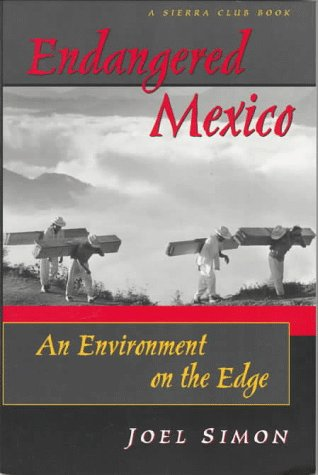 9781578050161: Endangered Mexico: An Environment on the Edge