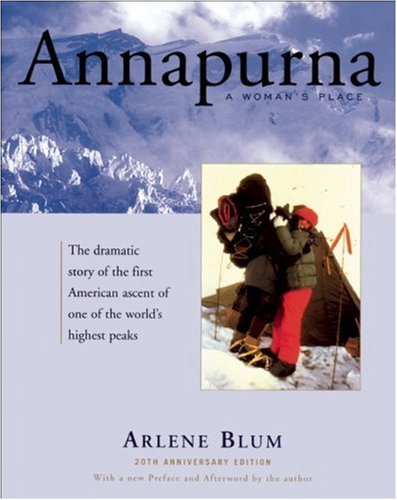 Annapurna: A Woman's Place: Blum, Arlene