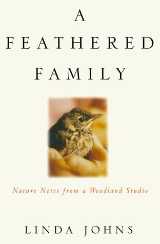 9781578050567: A Feathered Family: Nature Notes from a Woodland Studio