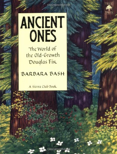 9781578050819: Ancient Ones: The World of the Old-Growth Douglas Fir