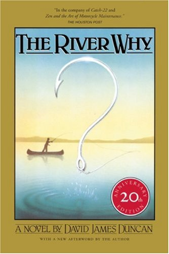 9781578050840: The River Why, Twentieth-Anniversary Edition