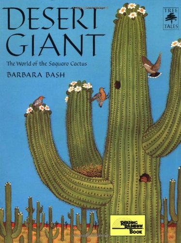 9781578050857: Desert Giant: The World of the Saguaro Cactus (Tree Tales)