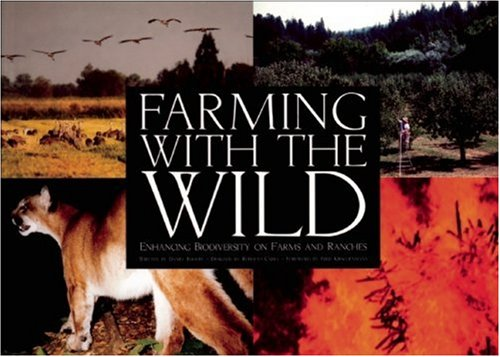 Farming with the Wild: Enhancing Biodiversity On Farms And Ranches