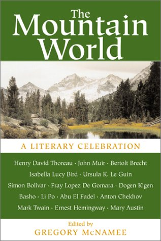 9781578050932: The Mountain World: A Literary Celebration