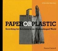 9781578051175: Paper or Plastic: Searching for Solutions to an Overpackaged World