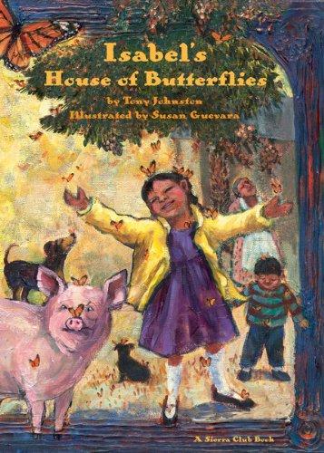 9781578051281: Isabel's House of Butterflies (Sierra Club Books (Sierra))