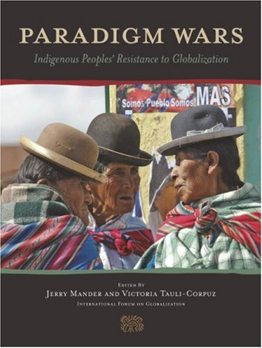 9781578051328: Paradigm Wars: Indigenous Peoples' Resistance to Globalization