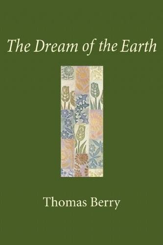 9781578051359: The Dream of the Earth