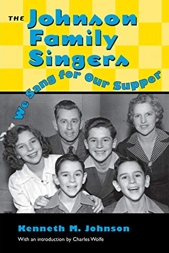 9781578060047: The Johnson Family Singers: We Sang for Our Supper (American Made Music Series)
