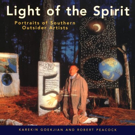 9781578060153: Light of the Spirit: Portraits of Southern Outsider Artists (Technical Council on Lifeline)