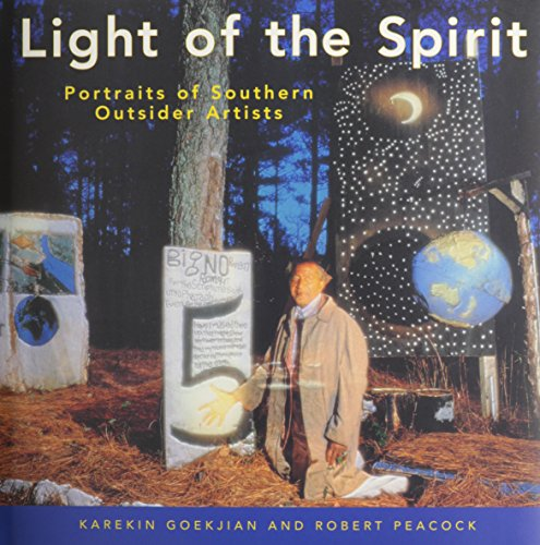 9781578060252: Light of the Spirit: Portraits of Southern Outsider Artists (Folk Art and Artists)