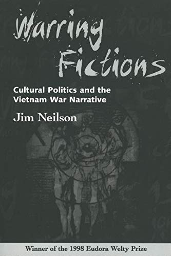 Warring Fictions : Cultural Politics and the: Jim Neilson