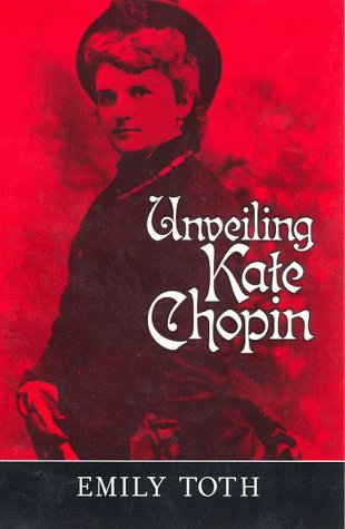 9781578061013: Unveiling Kate Chopin