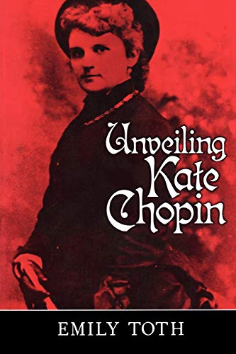 9781578061020: Unveiling Kate Chopin