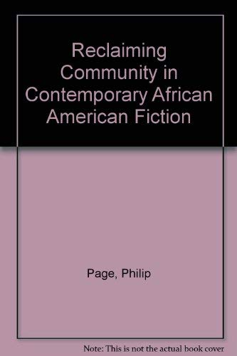 9781578061228: Reclaiming Community in Contemporary African American Fiction