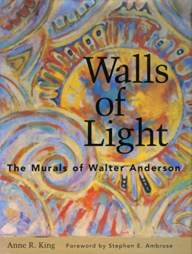 9781578061280: Walls of Light: The Murals of Walter Anderson