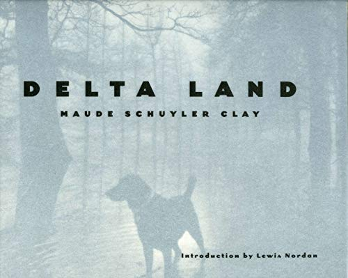 DELTA LAND. University Press of Mississippi Author and Artist Series.