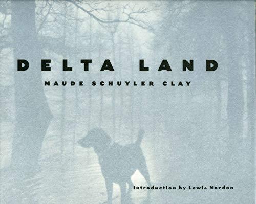 Delta Land: Clay, Maude Schuyler