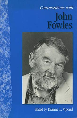 Conversations with John Fowles (Literary Conversations Series)
