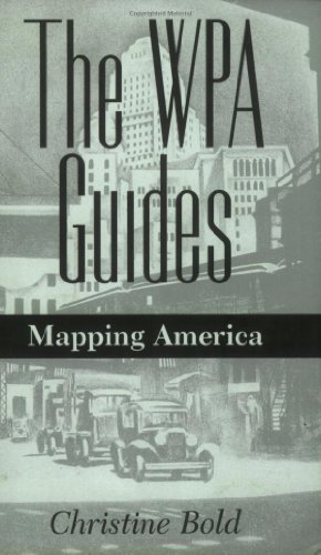 9781578061952: The WPA Guides: Mapping America