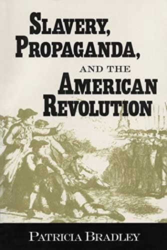 9781578062119: Slavery, Propaganda, and the American Revolution