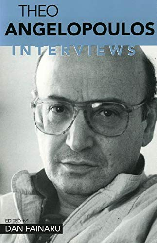 9781578062157: Theo Angelopolous: Interviews (Conversations With Filmmakers)