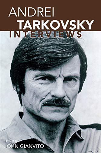 Andrei Tarkovsky: Interviews (Conversations with Filmmakers Series)
