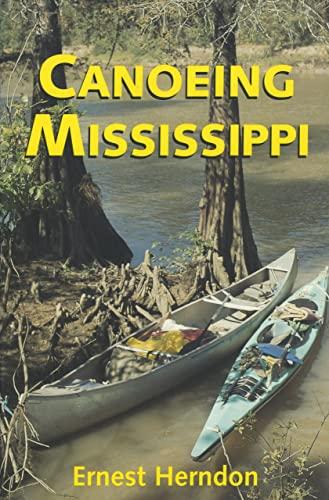 9781578062225: Canoeing Mississippi
